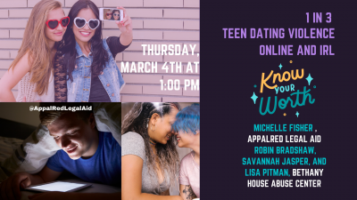 Know Your Worth: Teen Dating Violence Online and IRL