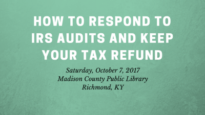 How to Respond to IRS Audits and Keep your Tax Refund