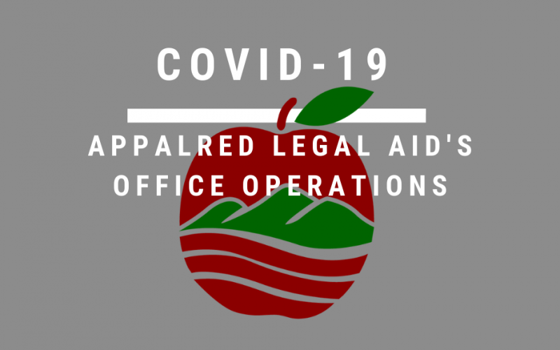 Coronavirus Pandemic AppalReD Legal Aid's Office Operations