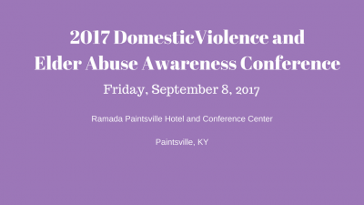 2017 Domestic Violence and Elder Abuse Awareness Conference Materials