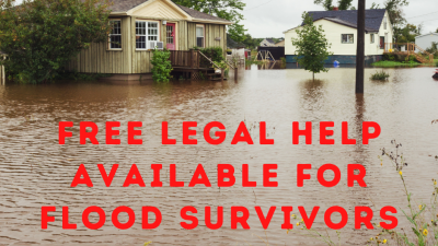 FREE LEGAL HELP AVAILABLE FOR FLOOD SURVIVORS