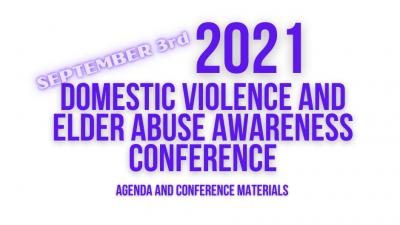 2021 Domestic Violence and Elder Abuse Awareness Conference